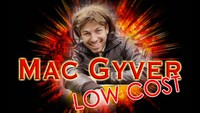 Mac Gyver version Low Cost