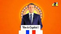 Macron : «Vive le Capital !» [Remix de La Parisienne Libérée]