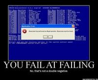 Tu as échoué dans l'échouement!