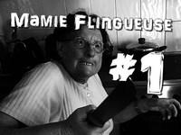 Mamie Flingueuse