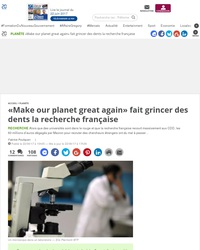 «Make our planet great again» fait grincer des dents la recherche française
