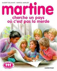 Martine cherche un pays