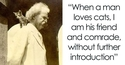 Mark Twain: Quand un homme aime les chats...