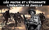 Léo Major, un homme avec des couilles en acier trempé