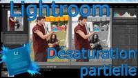 Réaliser une désaturation partielle (Lightroom)
