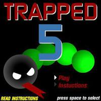 Trapped 5